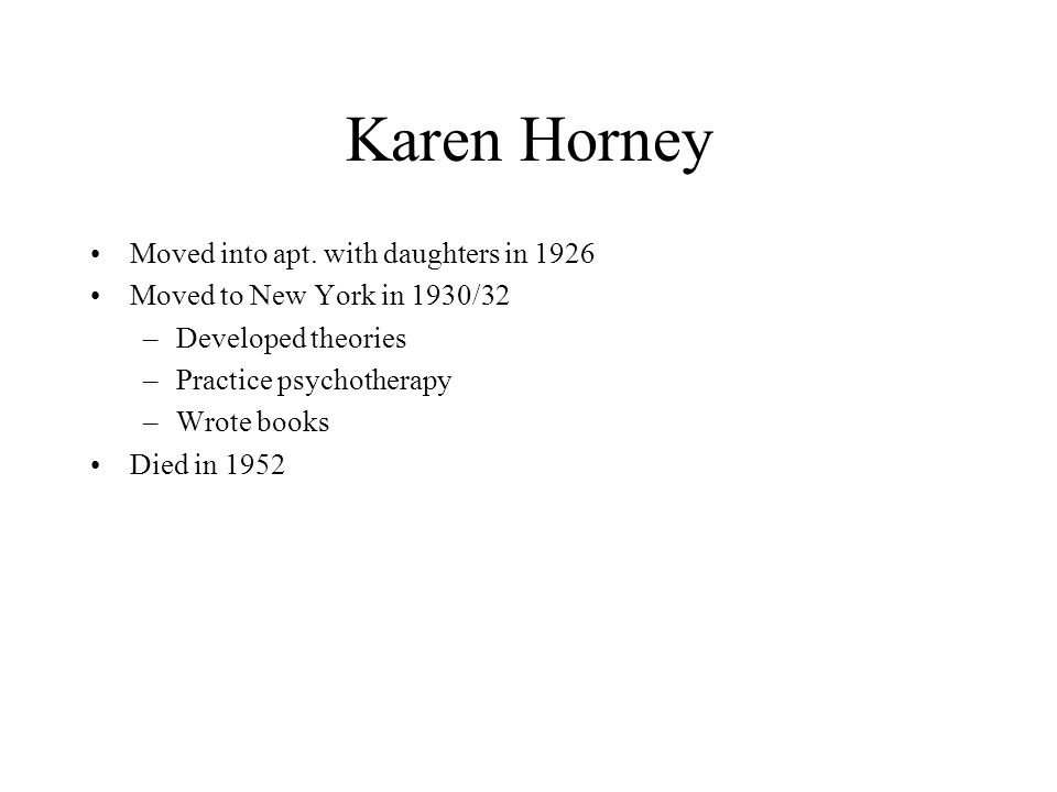 Karen Horney Moved into apt. with daughters in 1926
