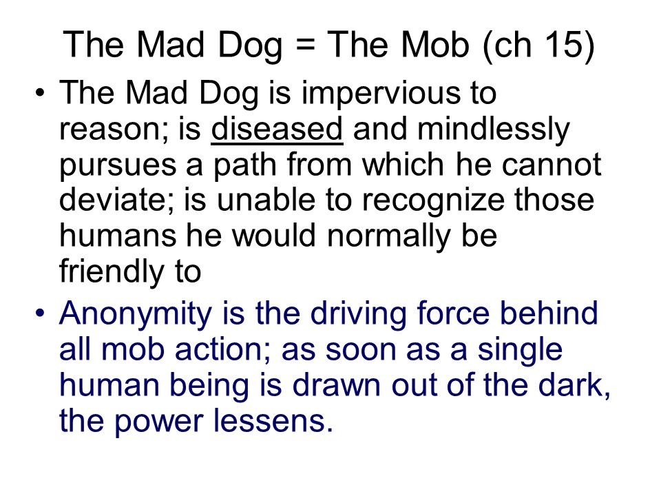 The Mad Dog = The Mob (ch 15)
