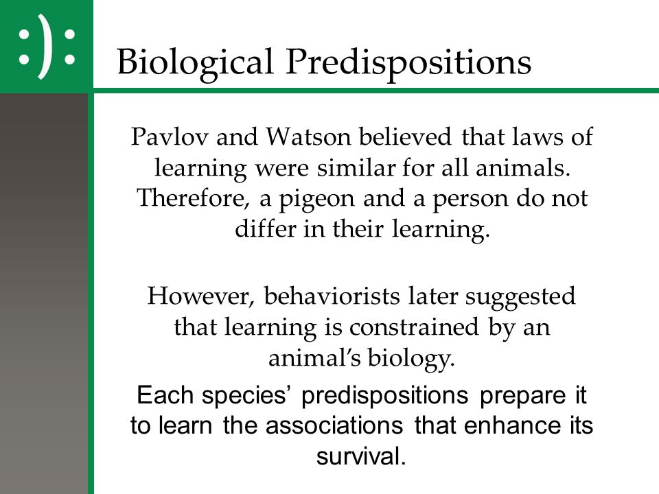 Biological Predispositions