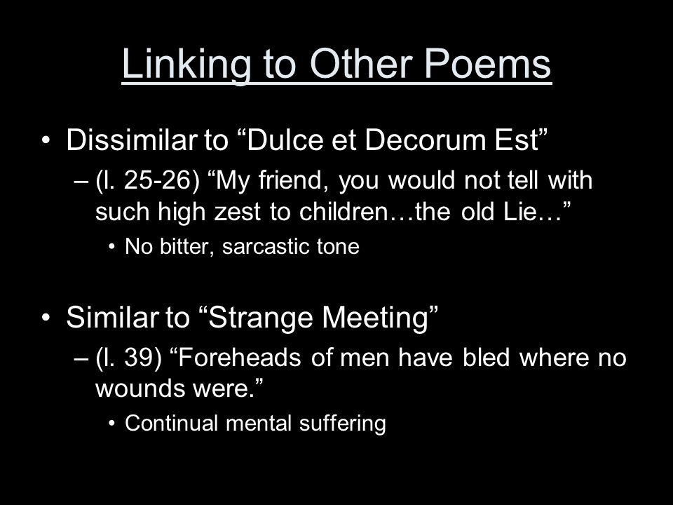 Linking to Other Poems Dissimilar to Dulce et Decorum Est