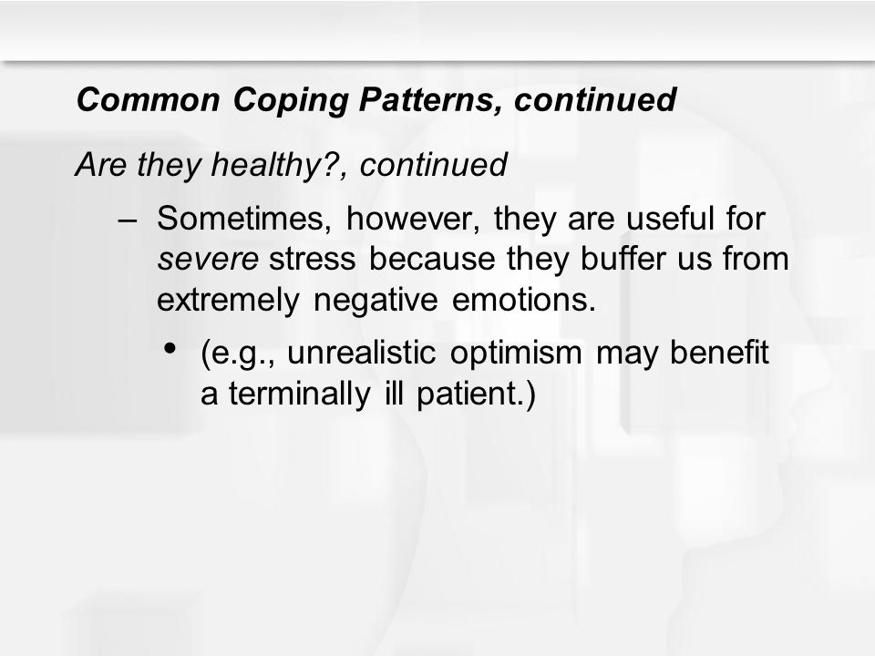 Common Coping Patterns, continued