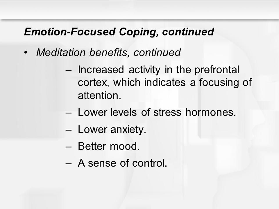 Emotion-Focused Coping, continued