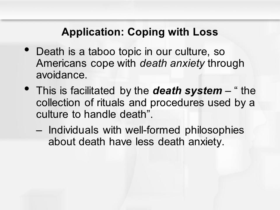 Application: Coping with Loss