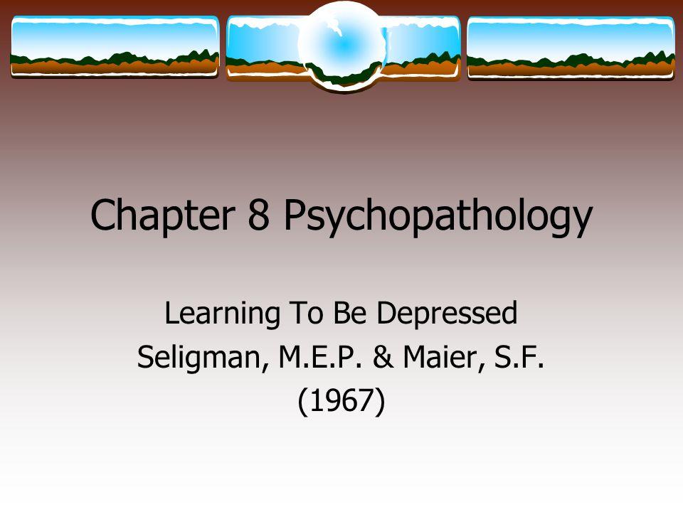 Chapter 8 Psychopathology