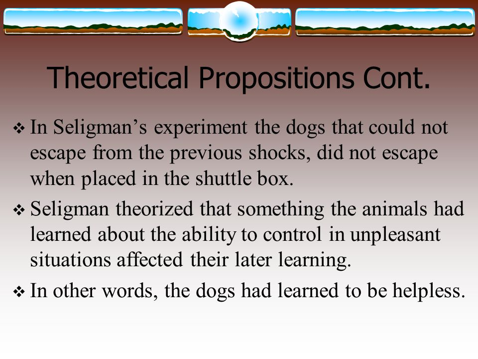 Theoretical Propositions Cont.