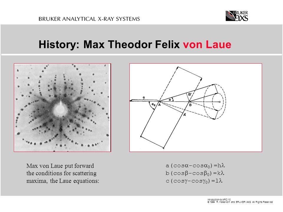History: Max Theodor Felix von Laue