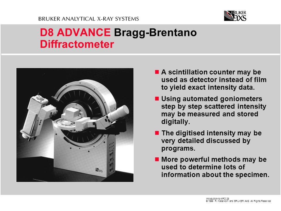 D8 ADVANCE Bragg-Brentano Diffractometer