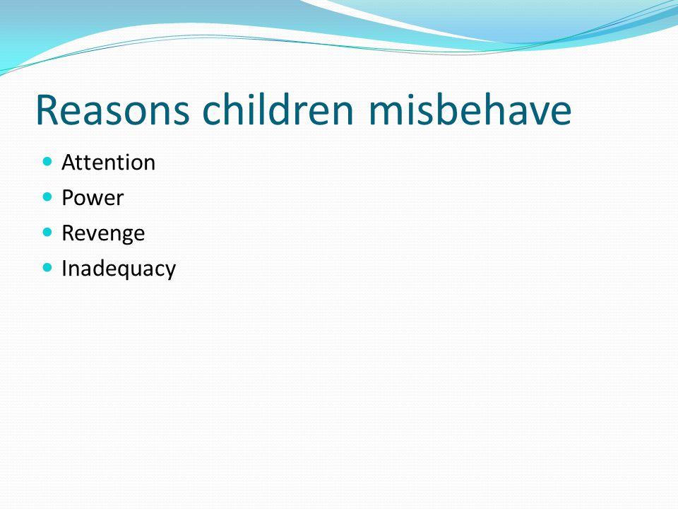 Reasons children misbehave