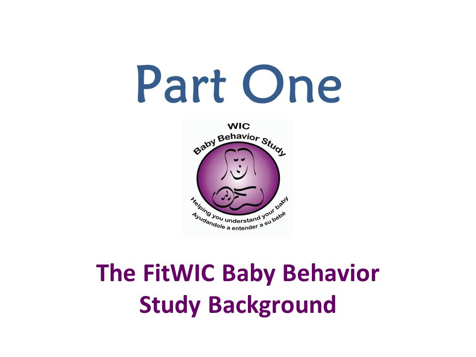 The FitWIC Baby Behavior Study Background