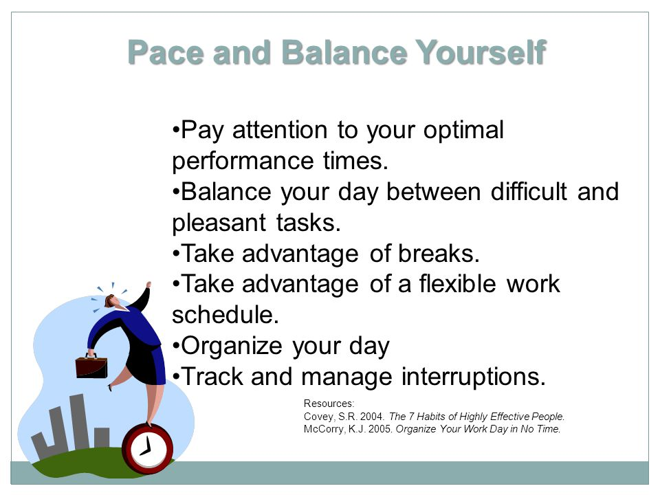 Pace and Balance Yourself