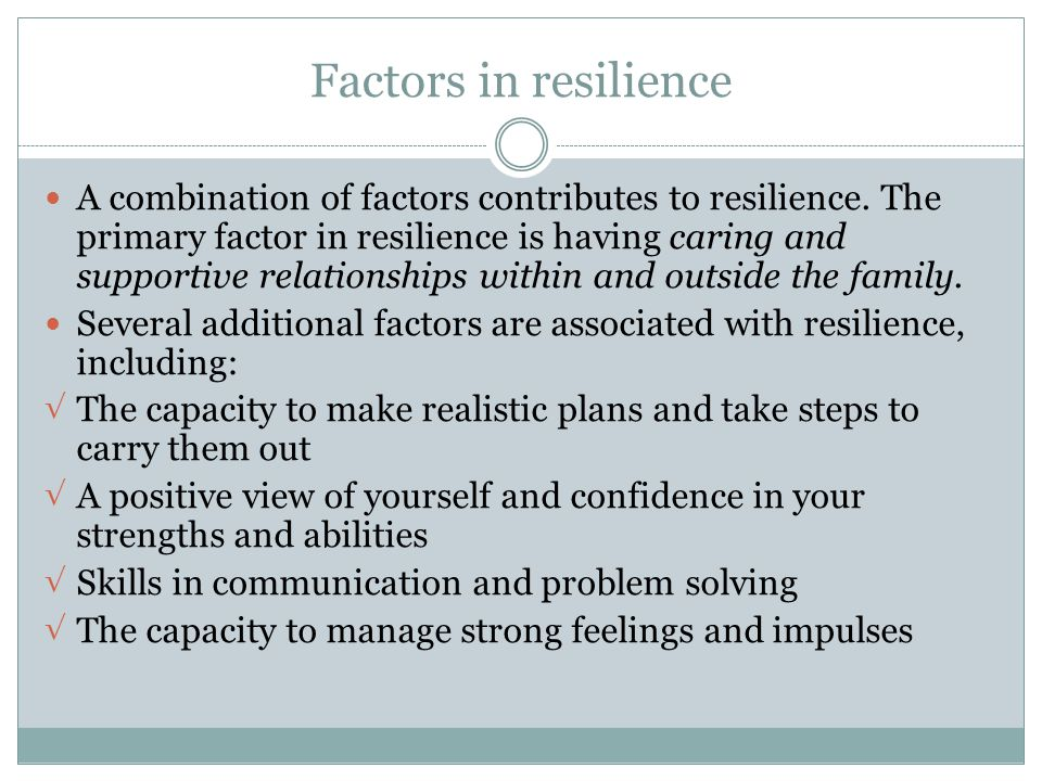 Factors in resilience