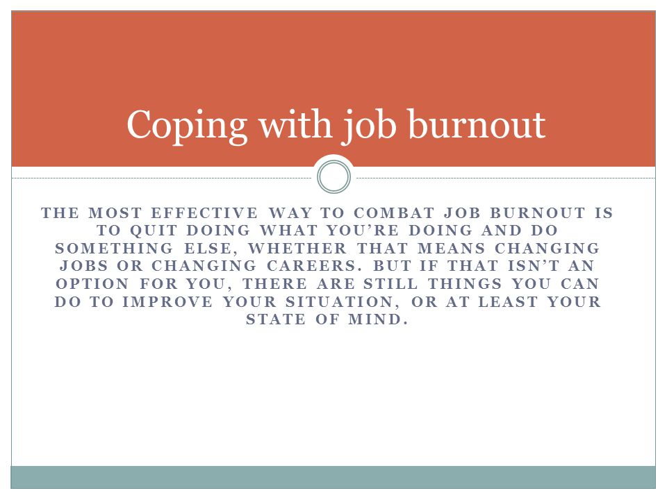 Coping with job burnout