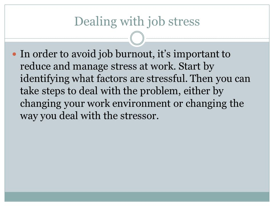 Dealing with job stress