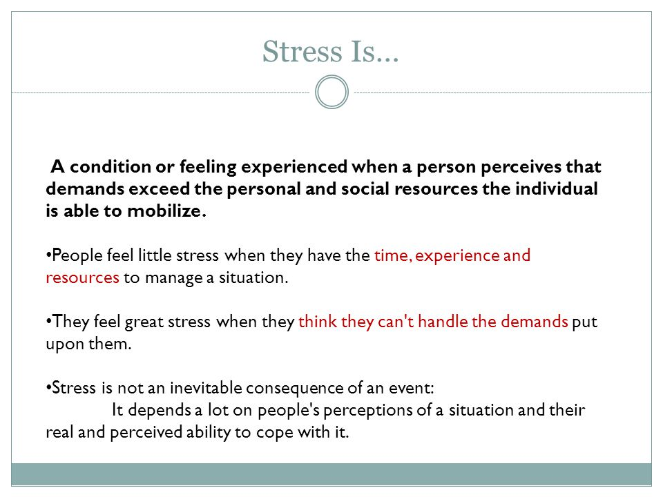 Stress Is…