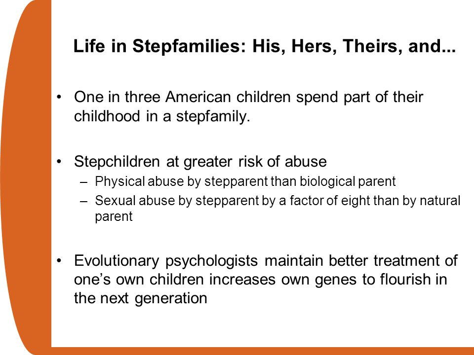 Life in Stepfamilies: His, Hers, Theirs, and...