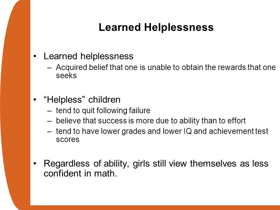 Learned Helplessness Learned helplessness Helpless children