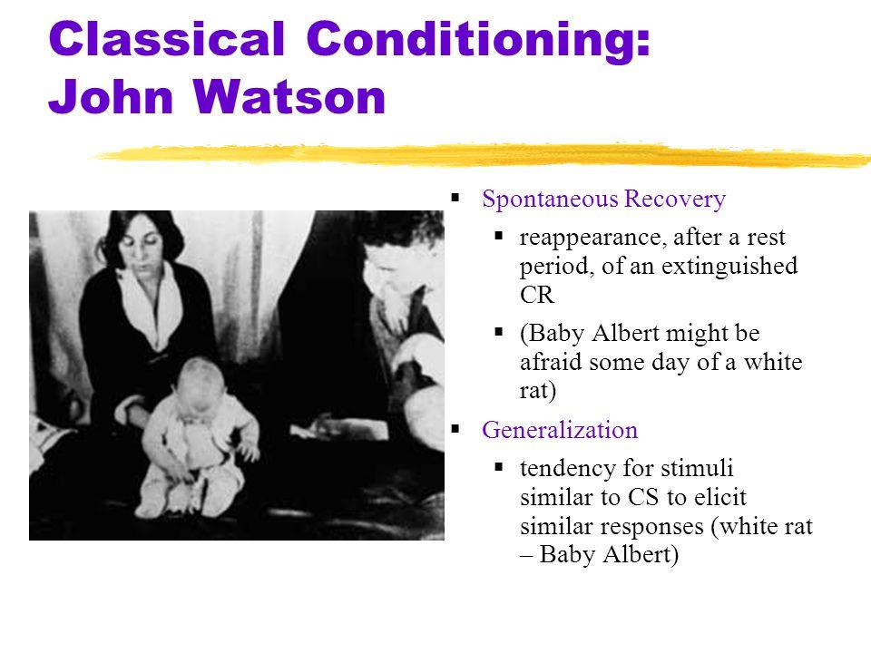 Classical Conditioning: John Watson