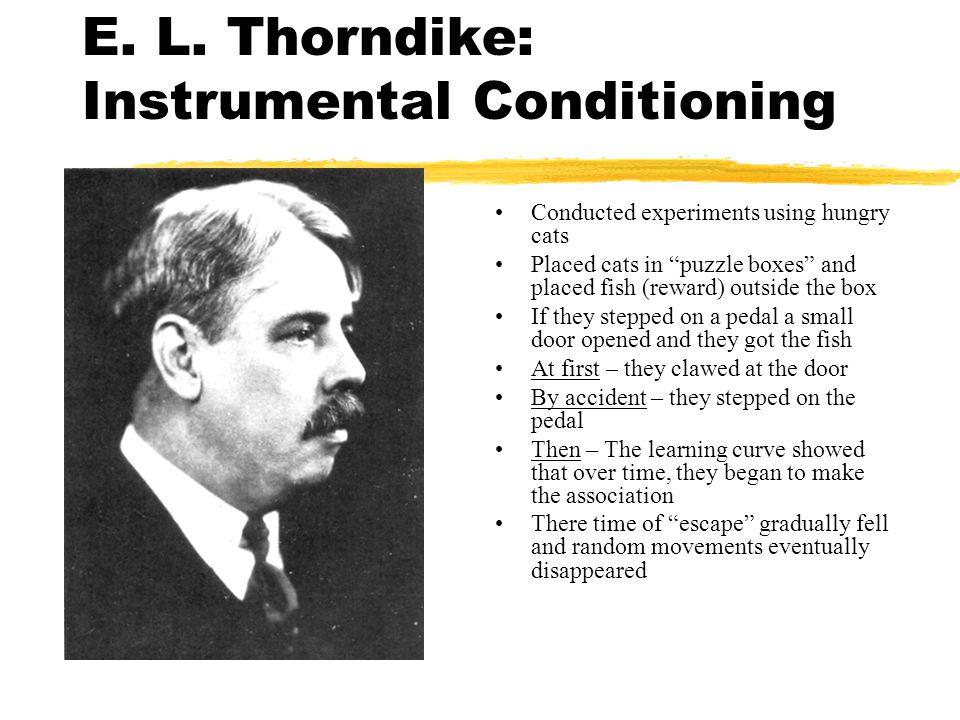 E. L. Thorndike: Instrumental Conditioning
