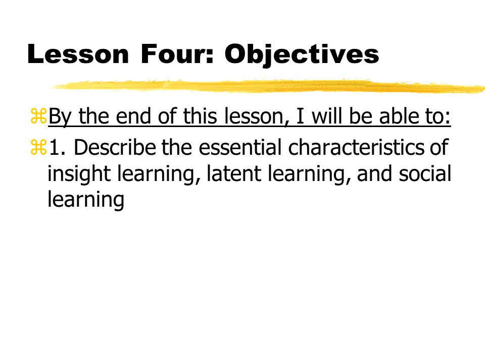 Lesson Four: Objectives