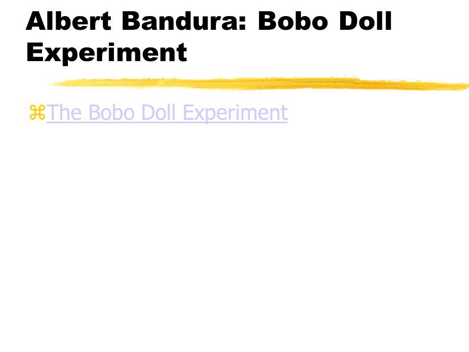 Albert Bandura: Bobo Doll Experiment