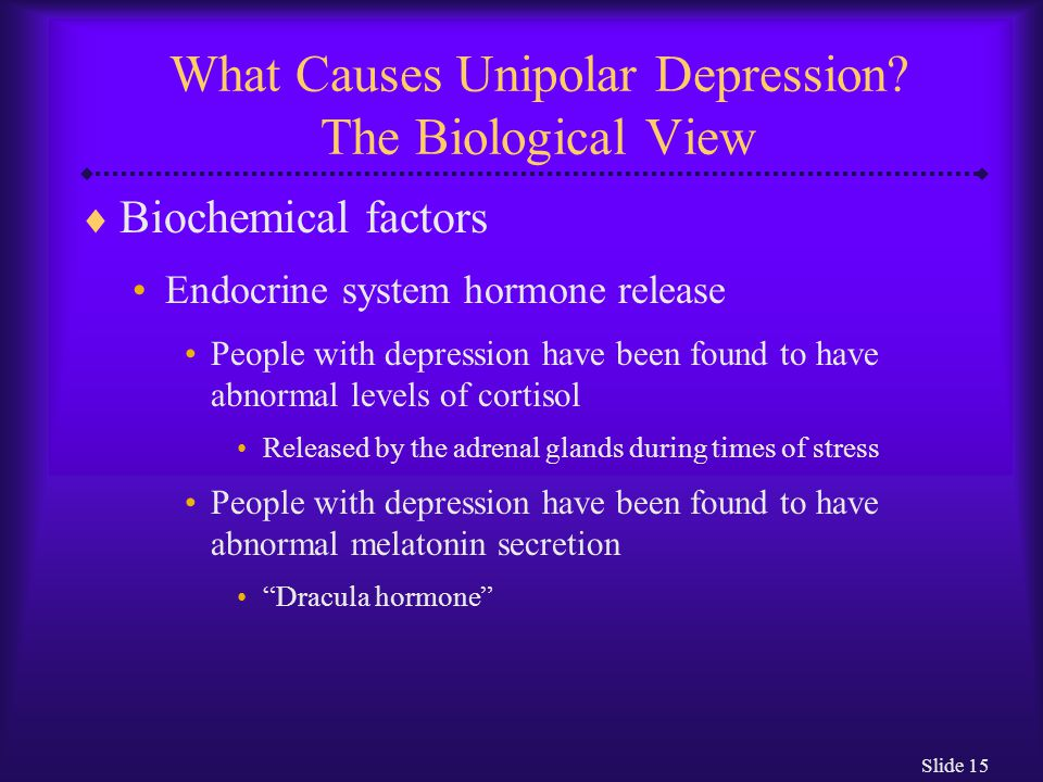 What Causes Unipolar Depression The Biological View