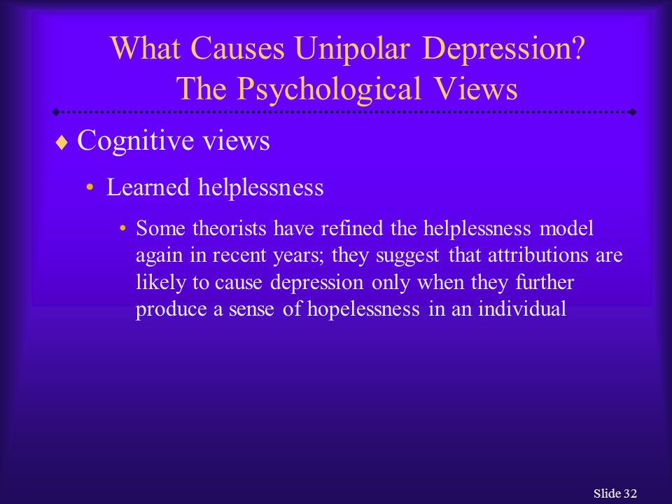 What Causes Unipolar Depression The Psychological Views