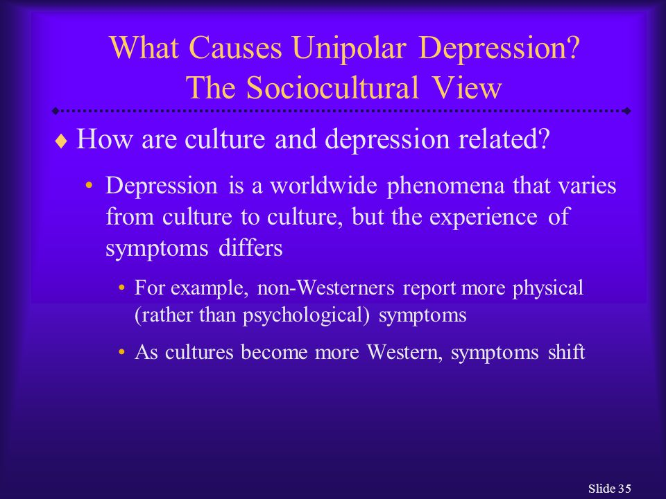 What Causes Unipolar Depression The Sociocultural View