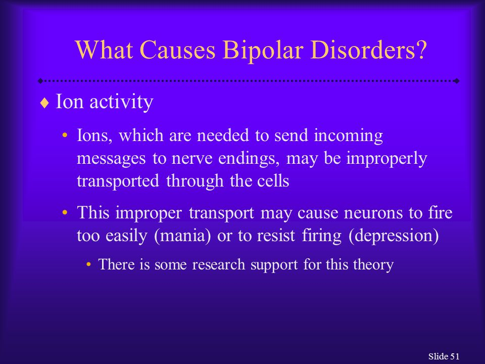 What Causes Bipolar Disorders