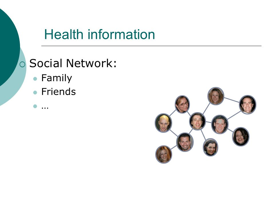 Health information Social Network: Family Friends …