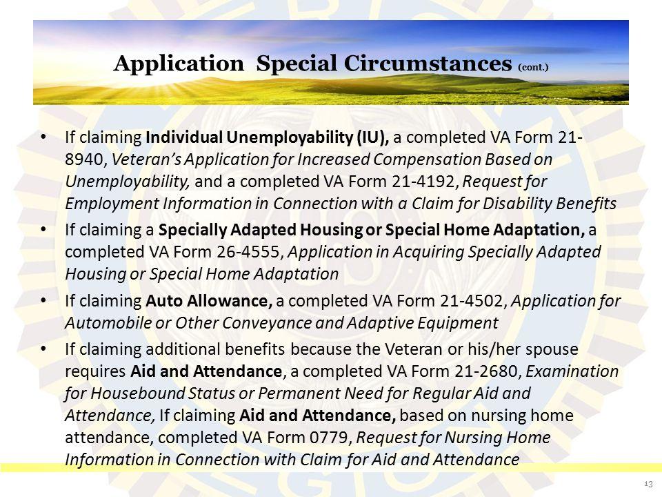 Application Special Circumstances (cont.)