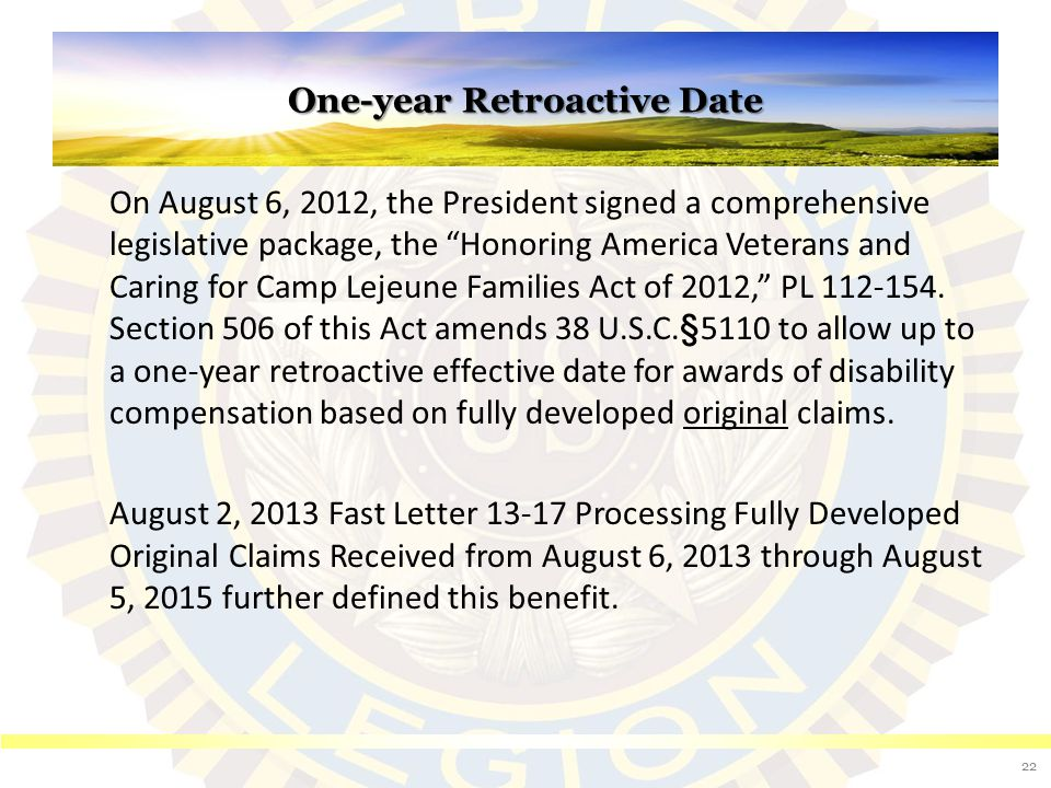 Eligibility for the one-year retroactive date