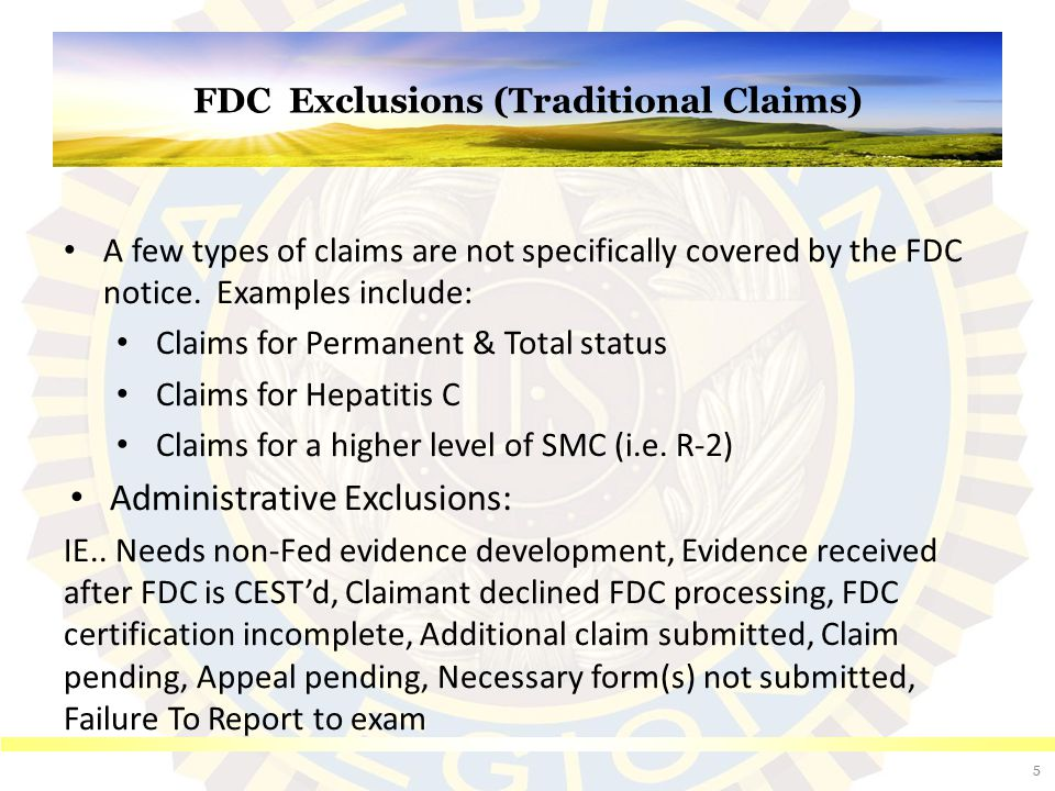 Objectives To describe The Fully Developed Claims (FDC) program ...