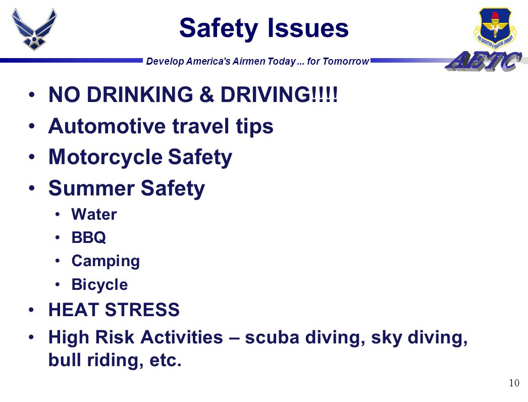 Safety Issues NO DRINKING & DRIVING!!!! Automotive travel tips