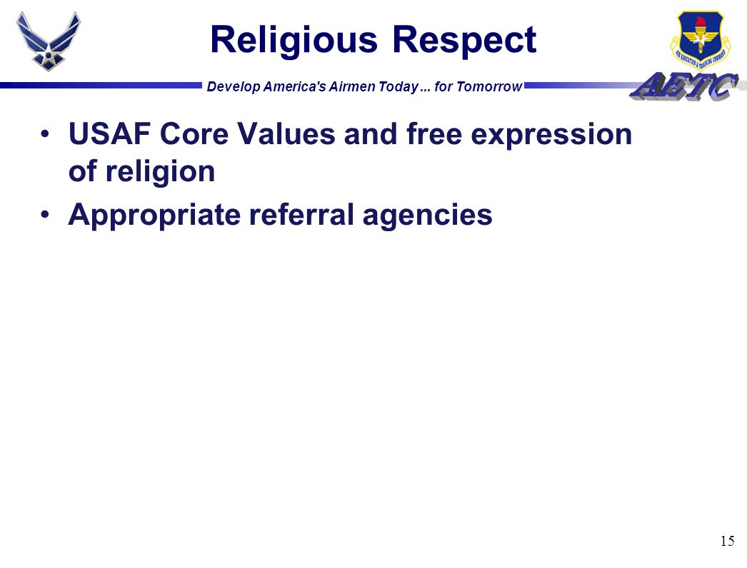 Religious Respect USAF Core Values and free expression of religion