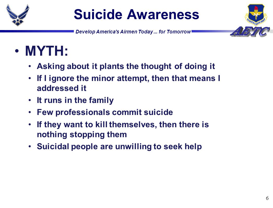 Suicide Awareness MYTH: Asking about it plants the thought of doing it
