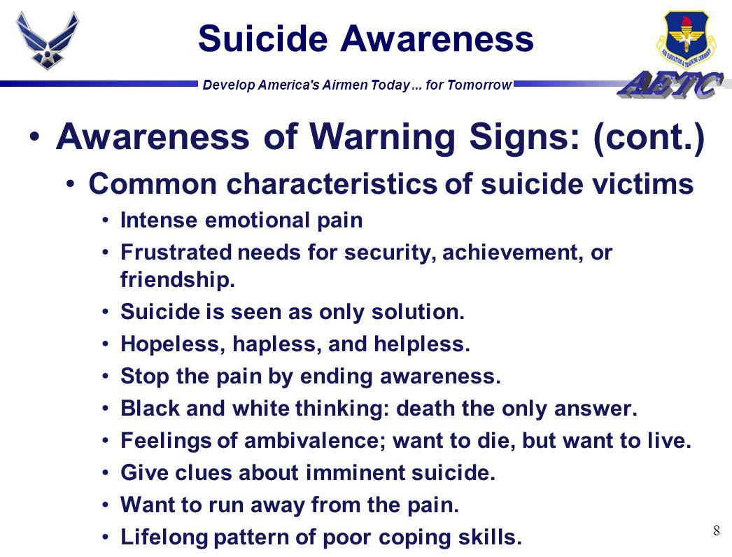 Awareness of Warning Signs: (cont.)