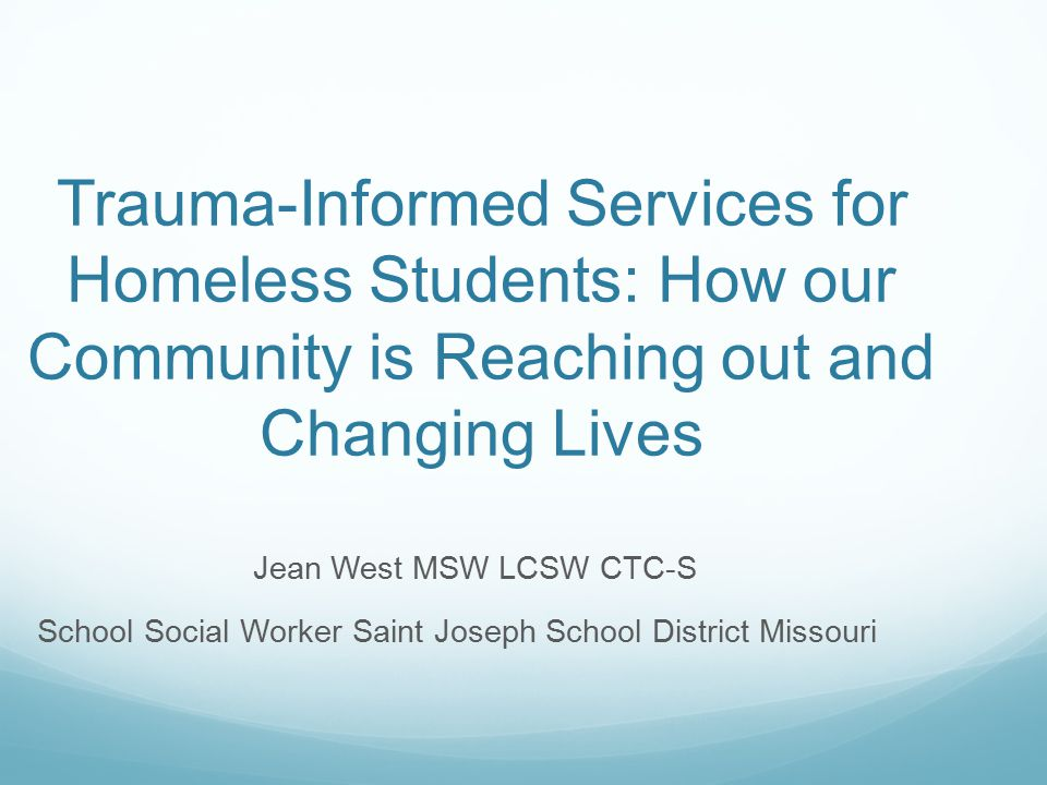 Trauma-Informed Services for Homeless Students: How our Community is Reaching out and Changing Lives