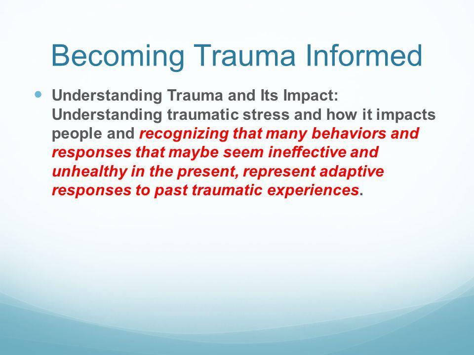 Becoming Trauma Informed