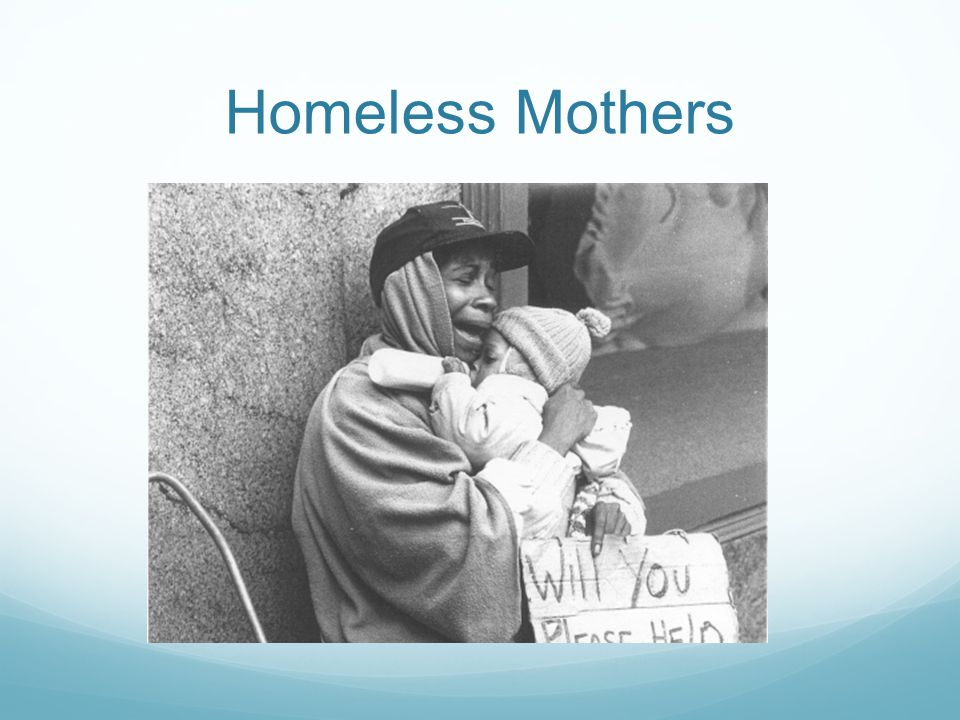 Homeless Mothers