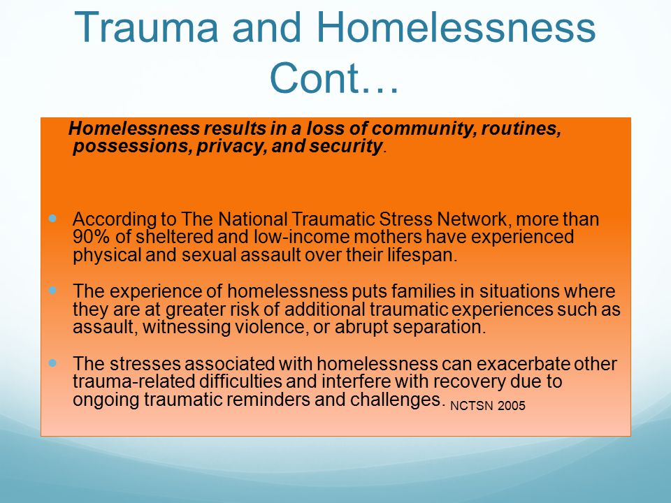 Trauma and Homelessness Cont…