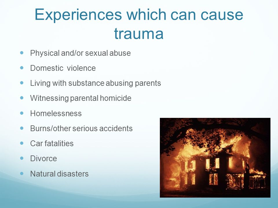 Experiences which can cause trauma