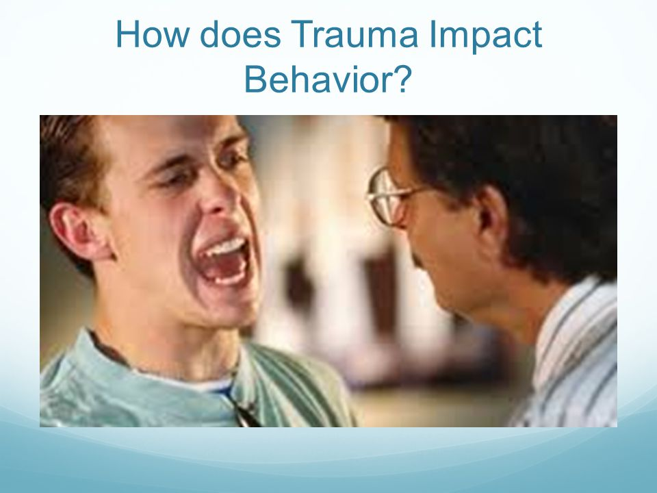 How does Trauma Impact Behavior