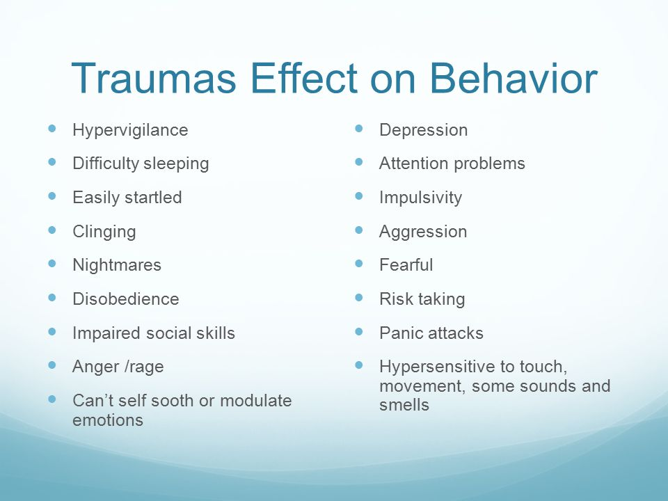 Traumas Effect on Behavior
