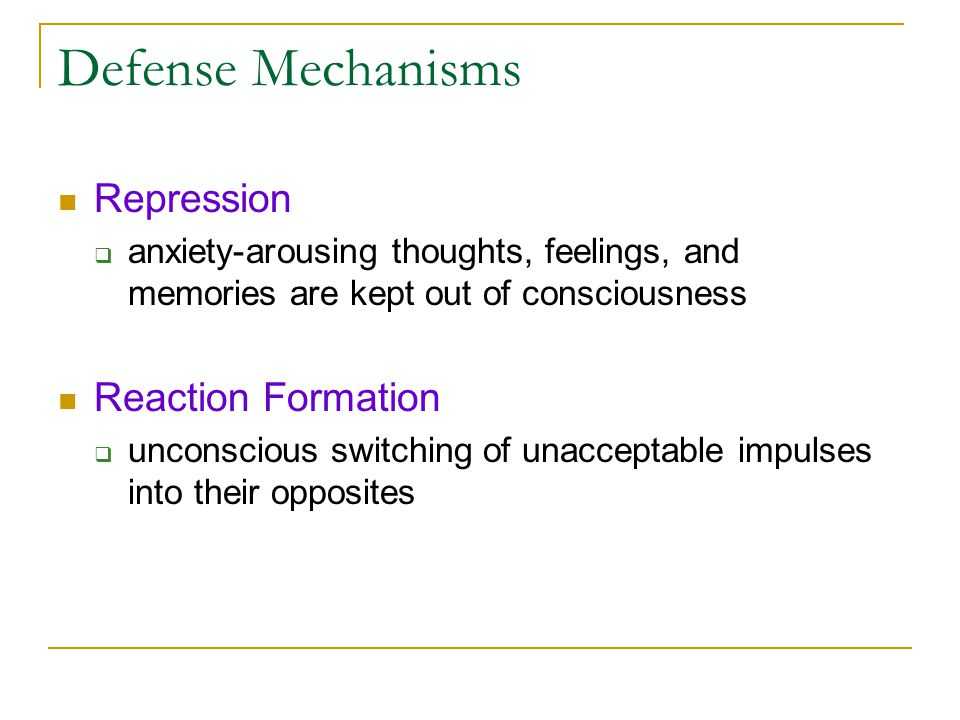 Defense Mechanisms Repression Reaction Formation