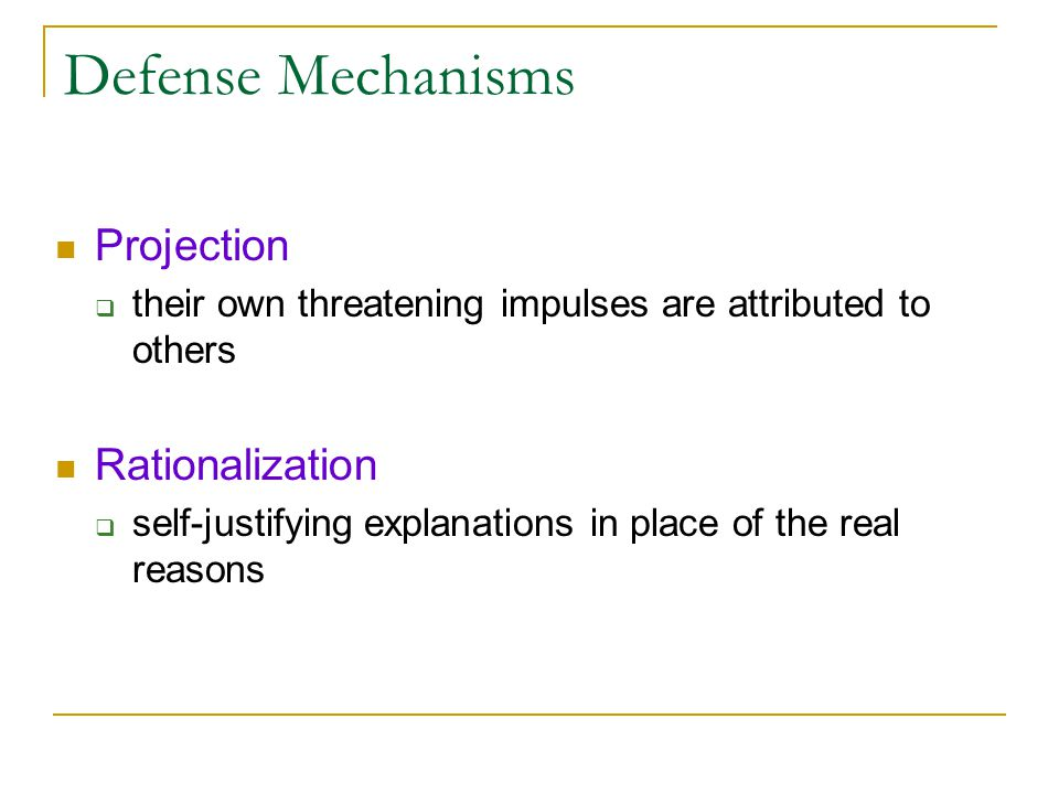 Defense Mechanisms Projection Rationalization