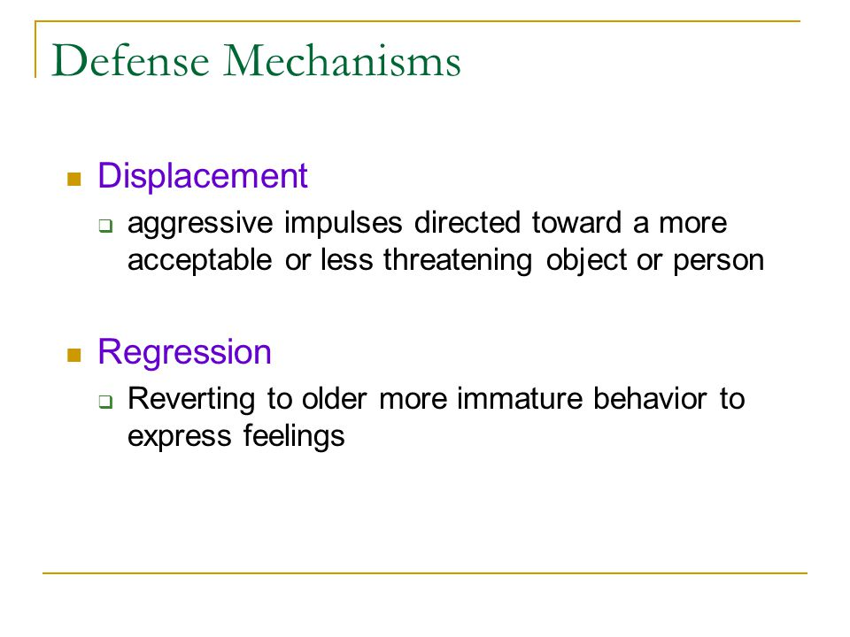 Defense Mechanisms Displacement Regression