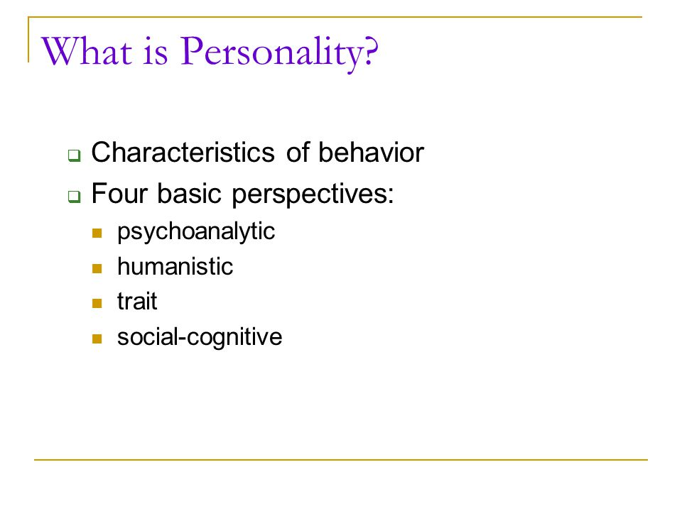 What is Personality Characteristics of behavior