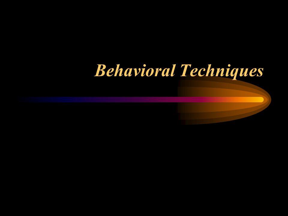 Behavioral Techniques