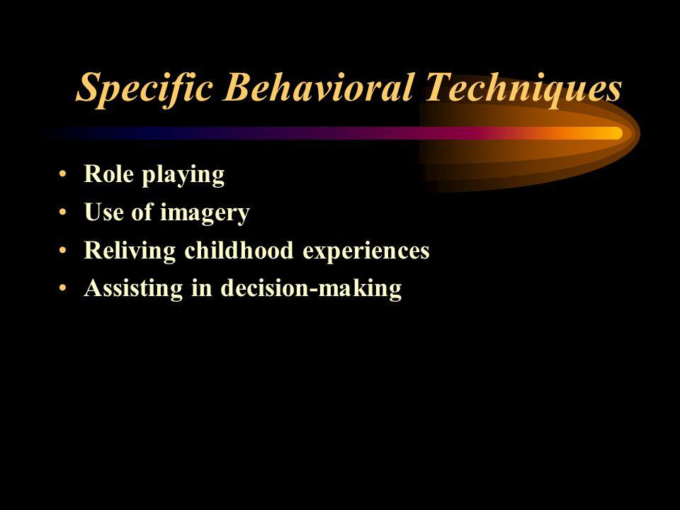 Specific Behavioral Techniques