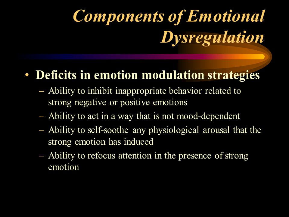 Components of Emotional Dysregulation